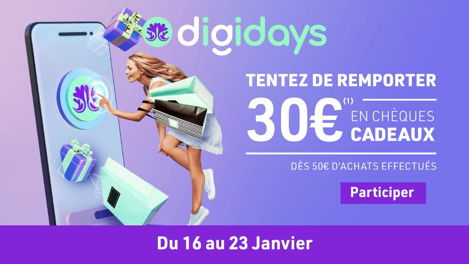 Digidays du 16 au 23 janvier, tentez de remporter 30€ en chèques cadeaux